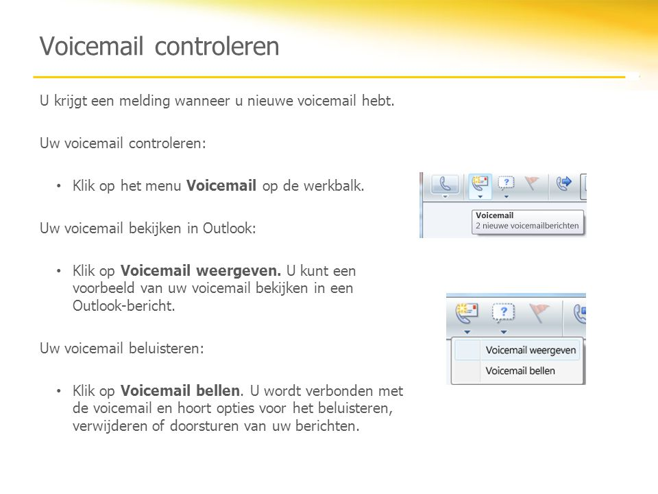 Voicemail controleren