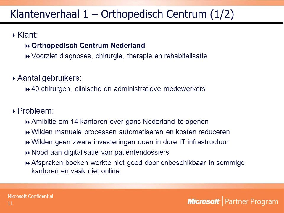 Klantenverhaal 1 – Orthopedisch Centrum (1/2)