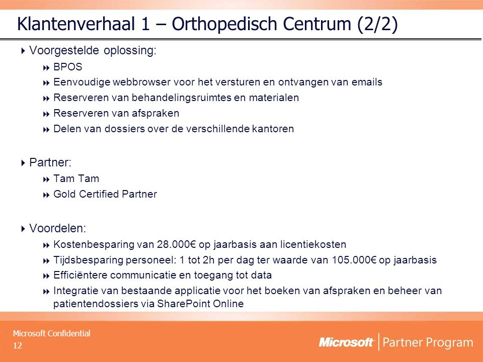 Klantenverhaal 1 – Orthopedisch Centrum (2/2)