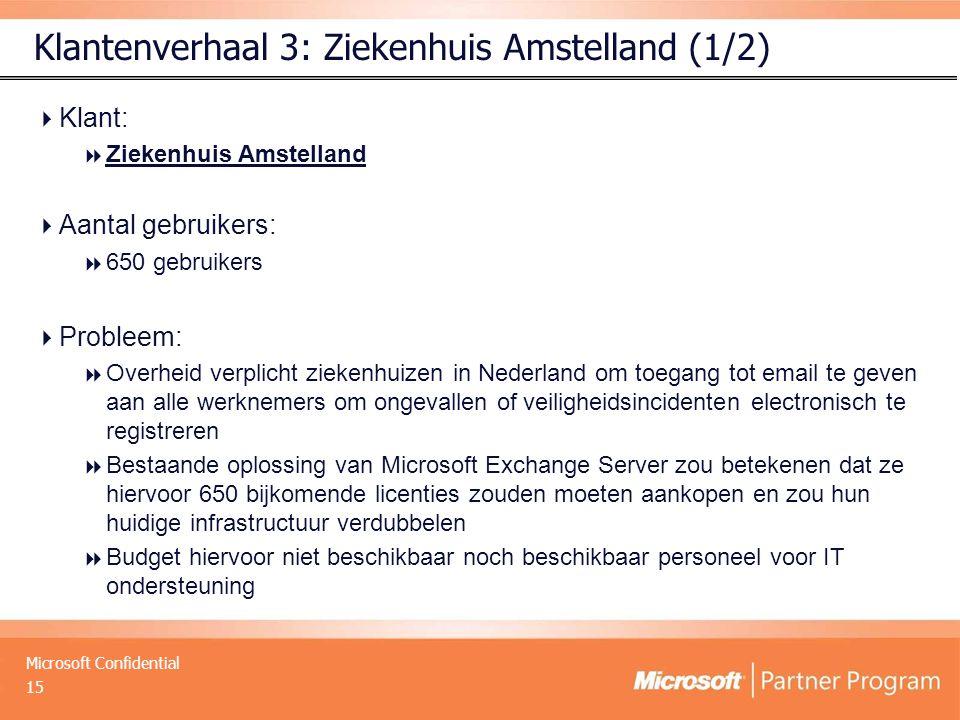 Klantenverhaal 3: Ziekenhuis Amstelland (1/2)