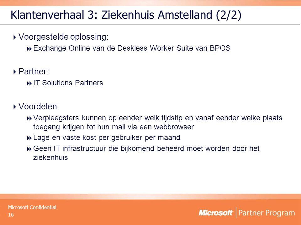 Klantenverhaal 3: Ziekenhuis Amstelland (2/2)