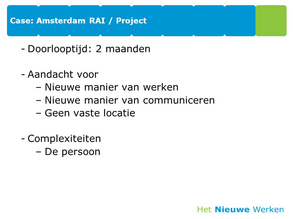 Case: Amsterdam RAI / Project