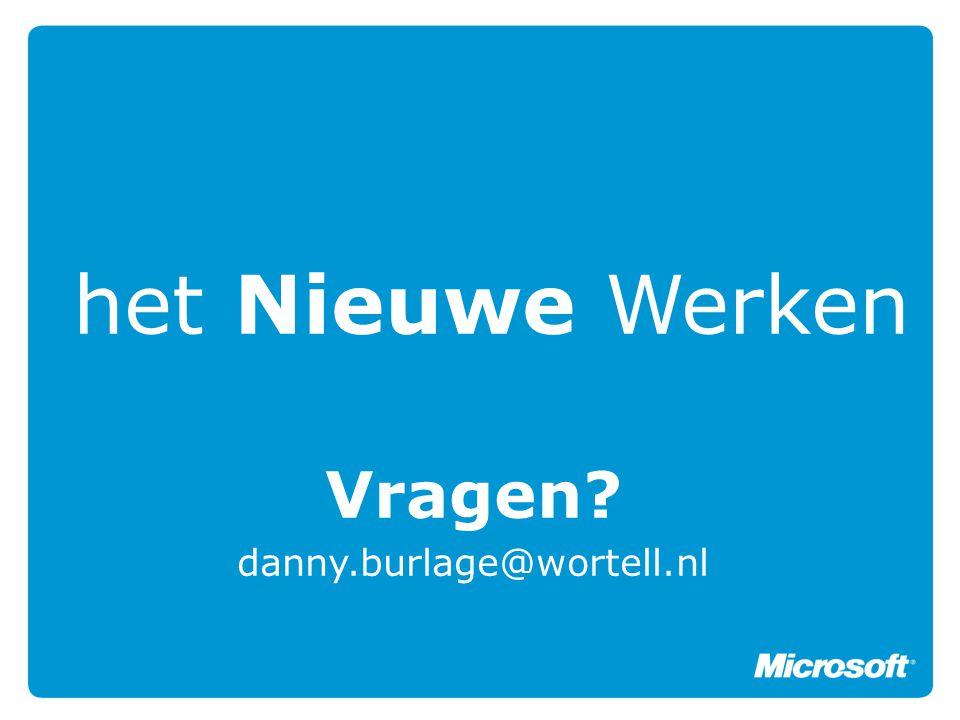 Vragen danny.burlage@wortell.nl