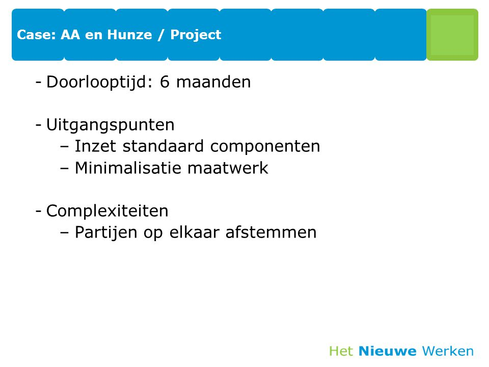 Case: AA en Hunze / Project