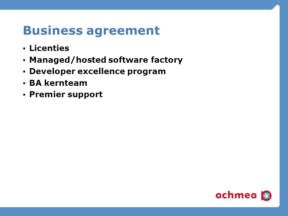 Business agreement Licenties Managed/hosted software factory