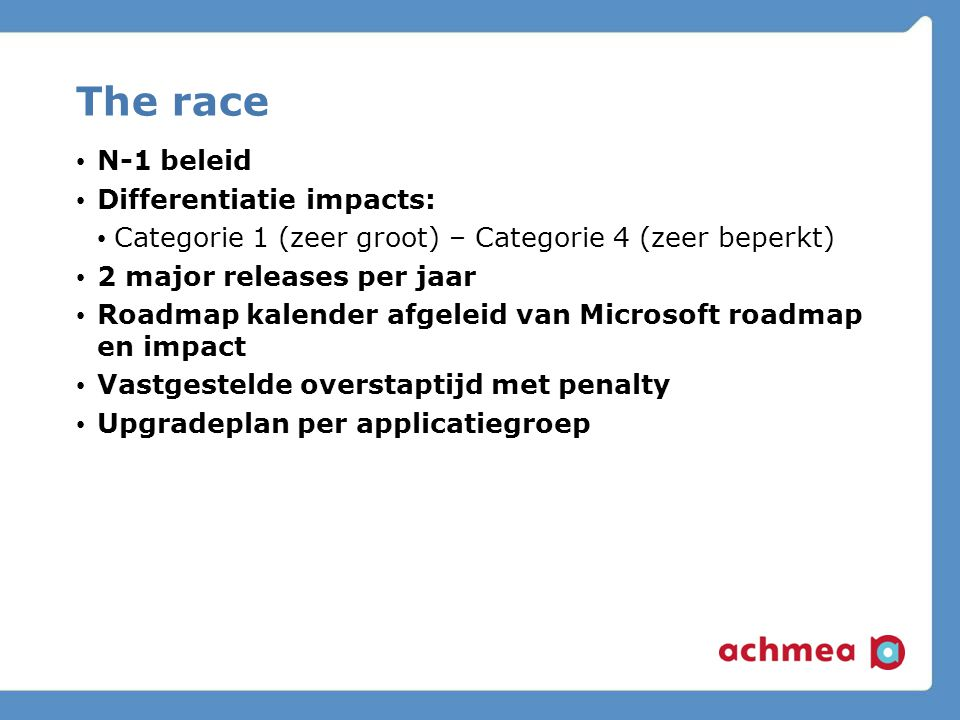 The race N-1 beleid Differentiatie impacts:
