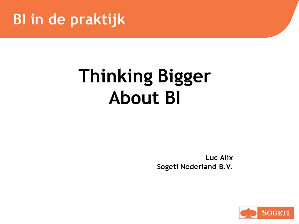 Thinking Bigger About BI