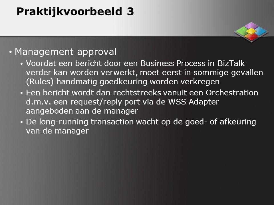 Praktijkvoorbeeld 3 Management approval