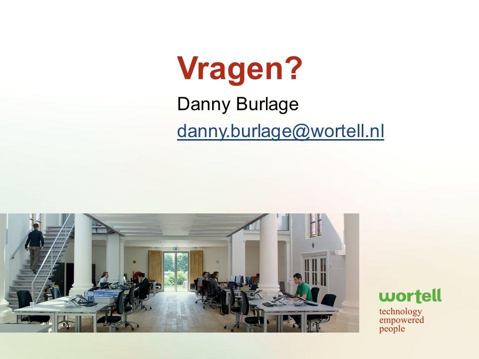 Danny Burlage danny.burlage@wortell.nl