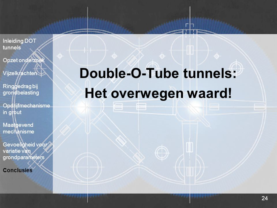 Double-O-Tube tunnels: