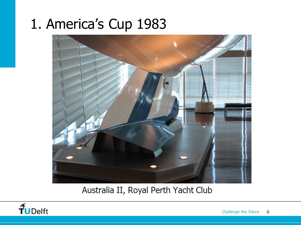 Australia II, Royal Perth Yacht Club