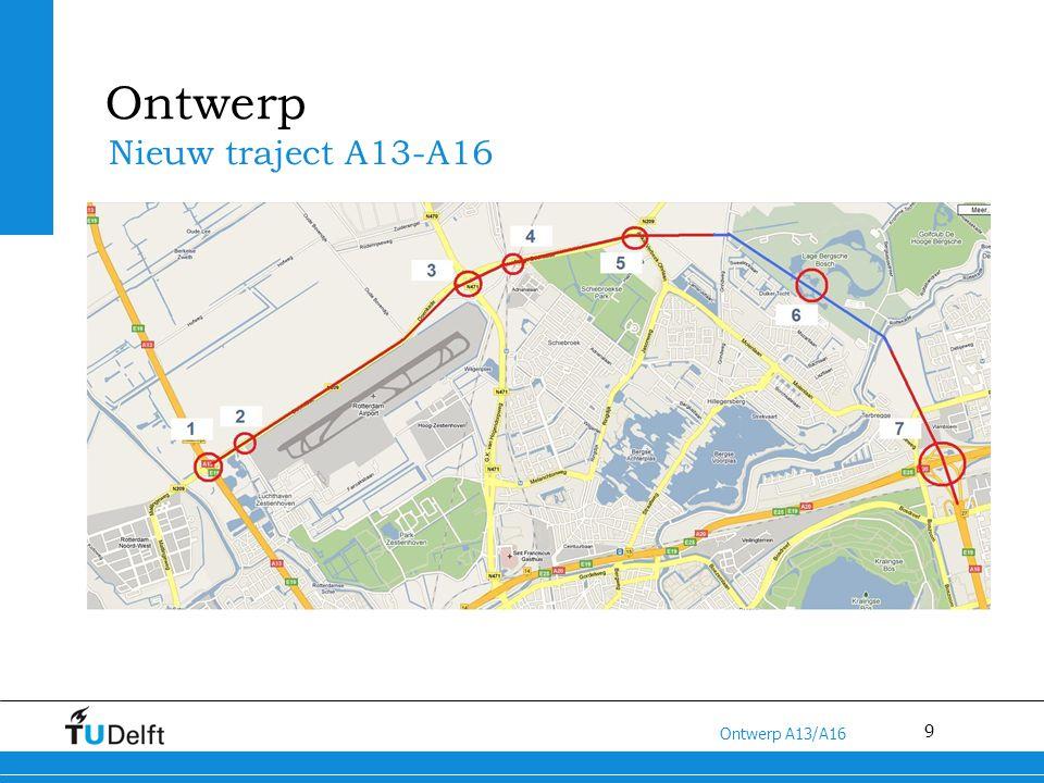 Ontwerp Nieuw traject A13-A16