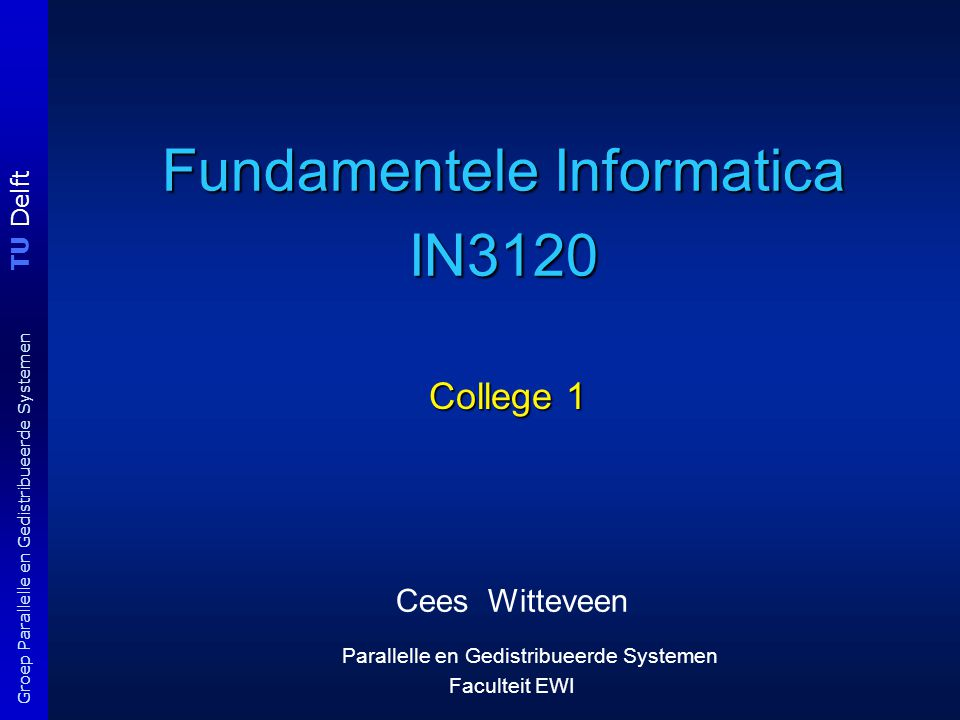 Fundamentele Informatica IN3120