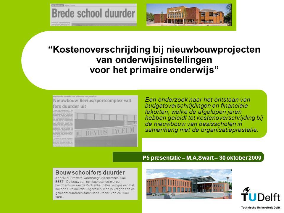 Kostenoverschrijding bij nieuwbouwprojecten van onderwijsinstellingen voor het primaire onderwijs