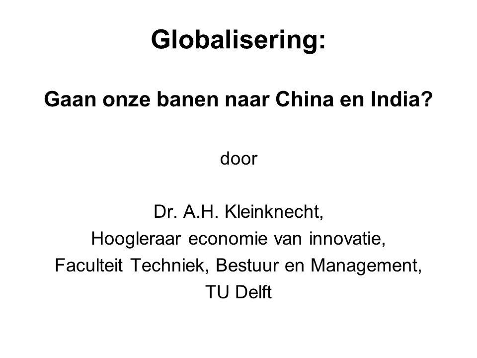 Gaan onze banen naar China en India