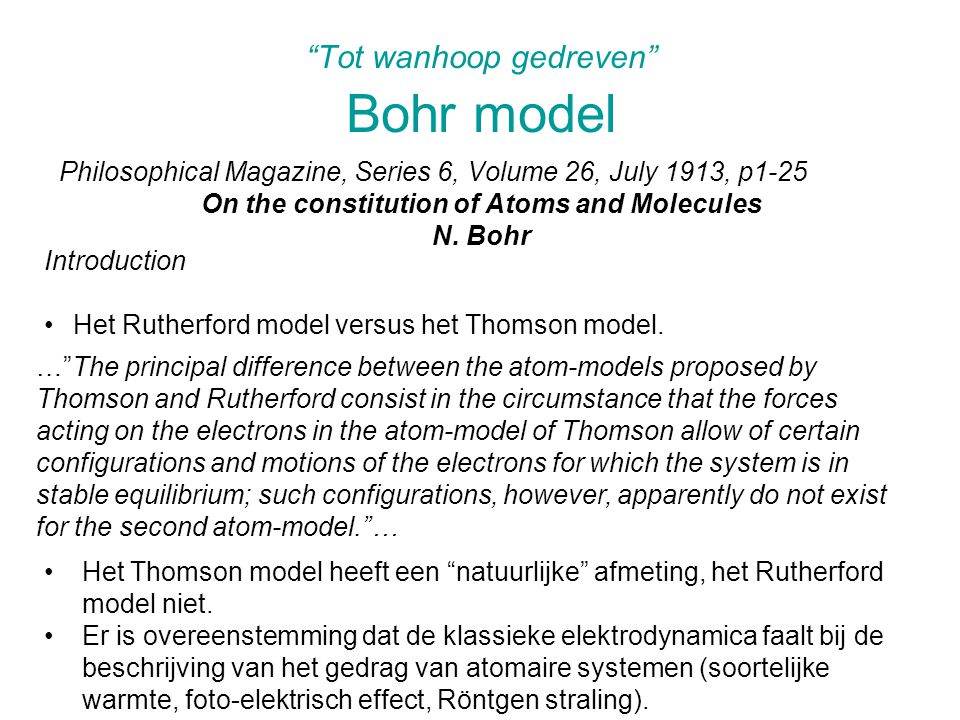 Tot wanhoop gedreven Bohr model