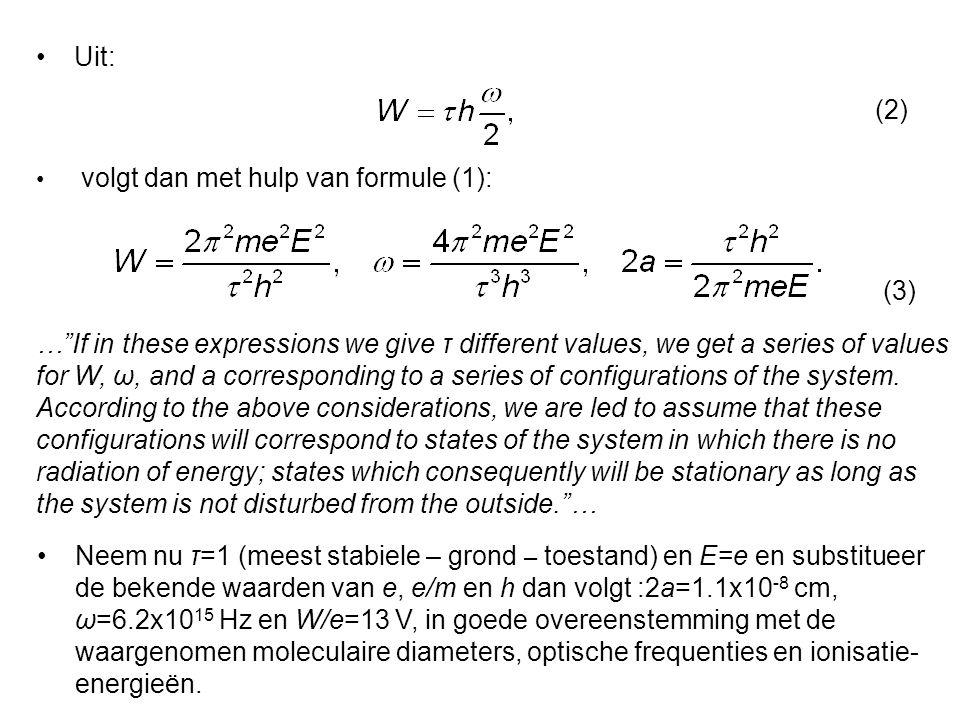 Uit: (2) volgt dan met hulp van formule (1): (3)