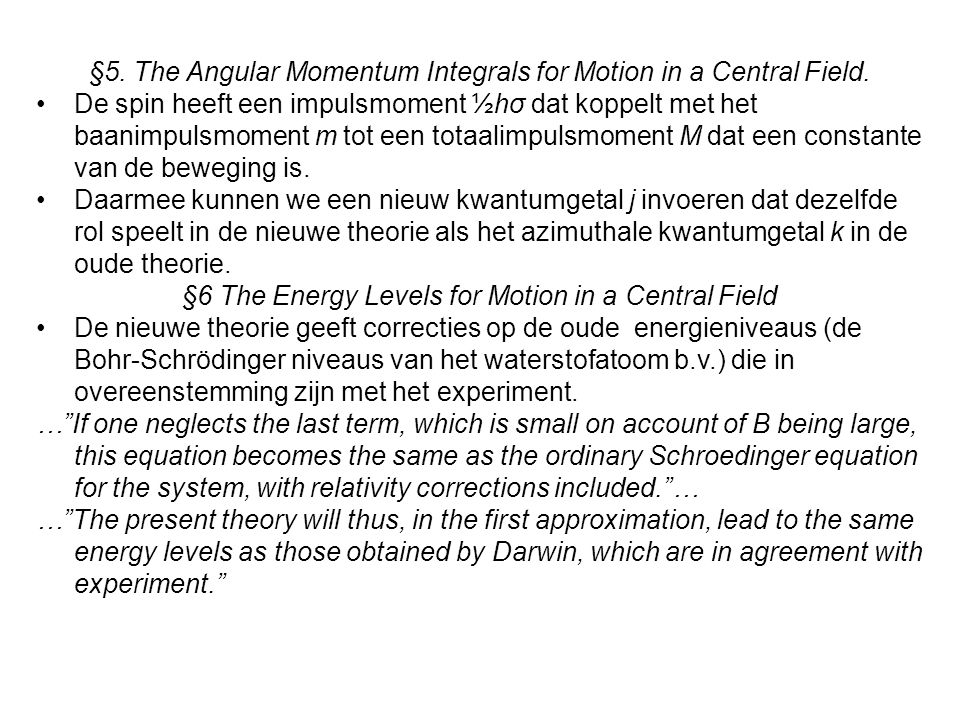 §5. The Angular Momentum Integrals for Motion in a Central Field.