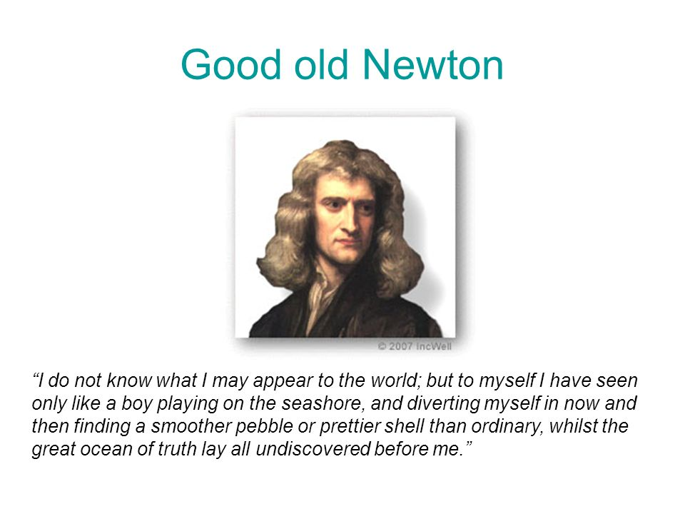 Good old Newton
