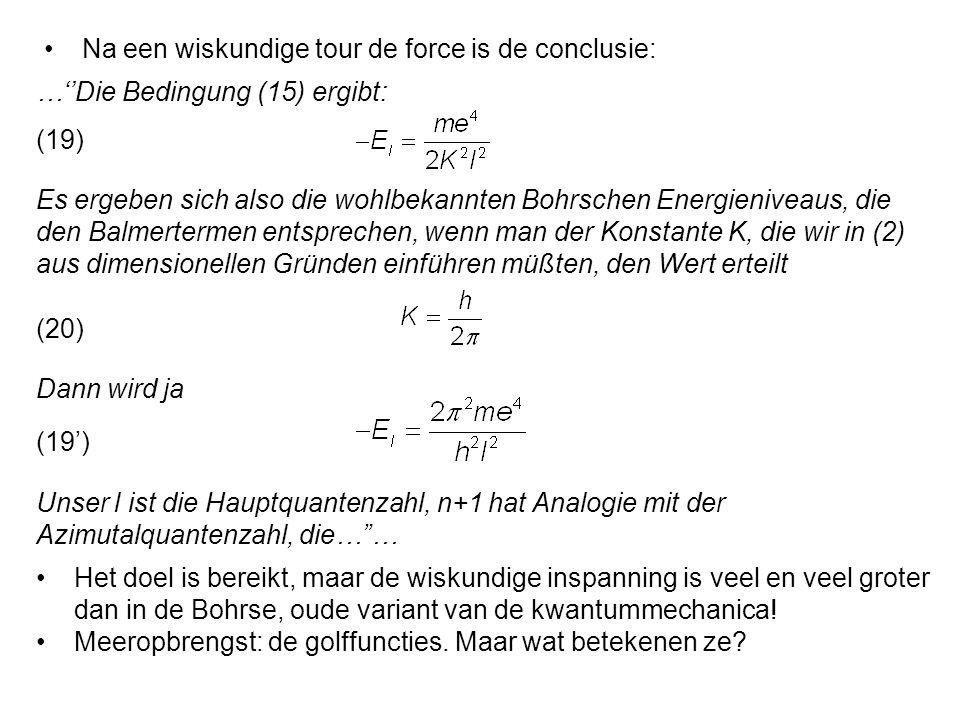 Na een wiskundige tour de force is de conclusie: