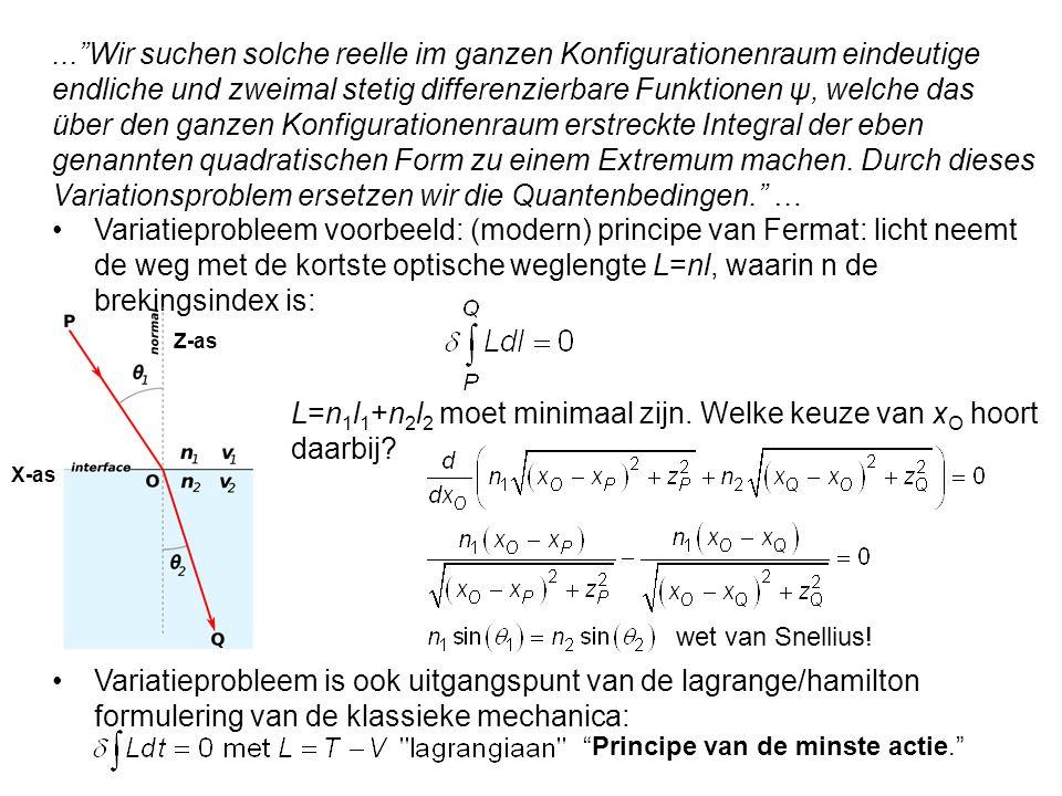 L=n1l1+n2l2 moet minimaal zijn. Welke keuze van xO hoort daarbij