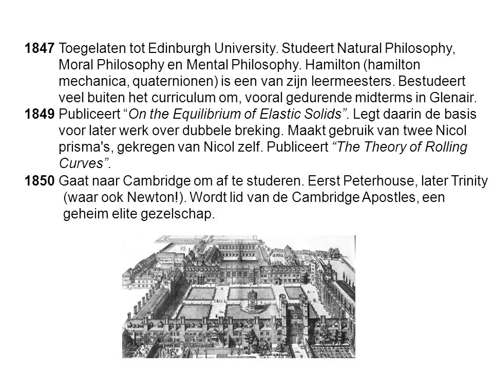 1847 Toegelaten tot Edinburgh University