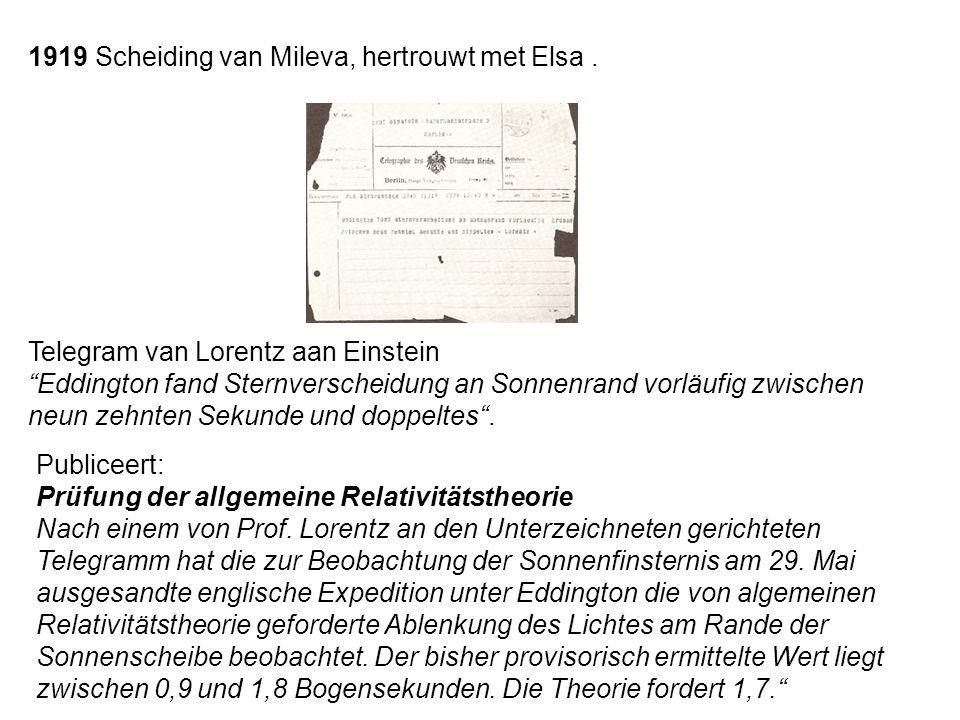 1919 Scheiding van Mileva, hertrouwt met Elsa .