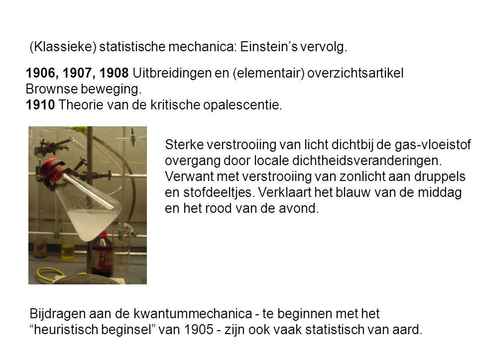 (Klassieke) statistische mechanica: Einstein's vervolg.