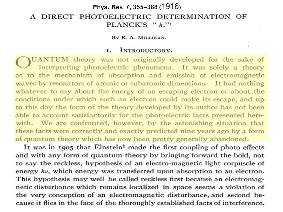 Phys. Rev. 7, 355–388 (1916)
