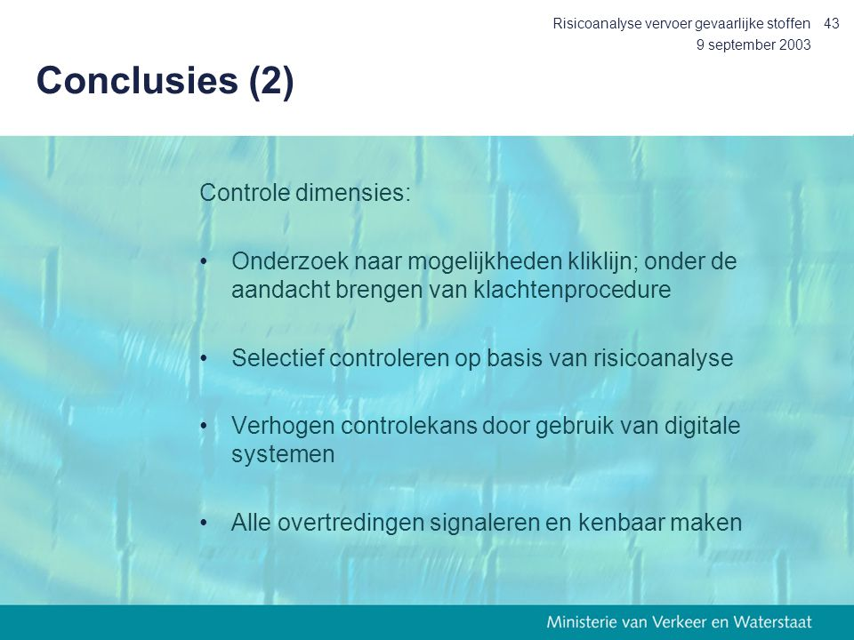 Conclusies (2) Controle dimensies: