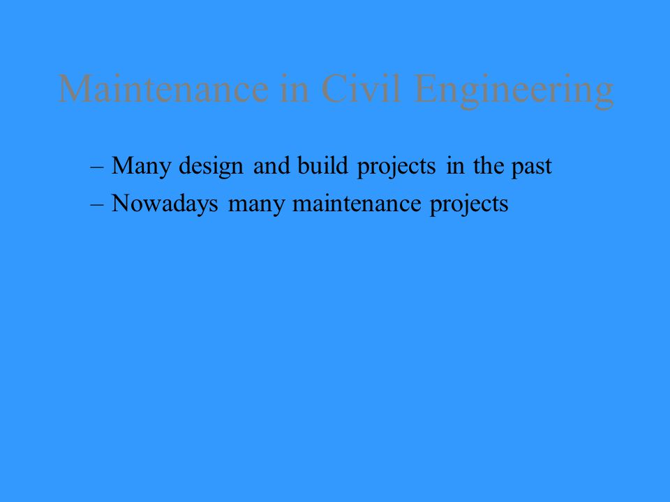 Maintenance in Civil Engineering
