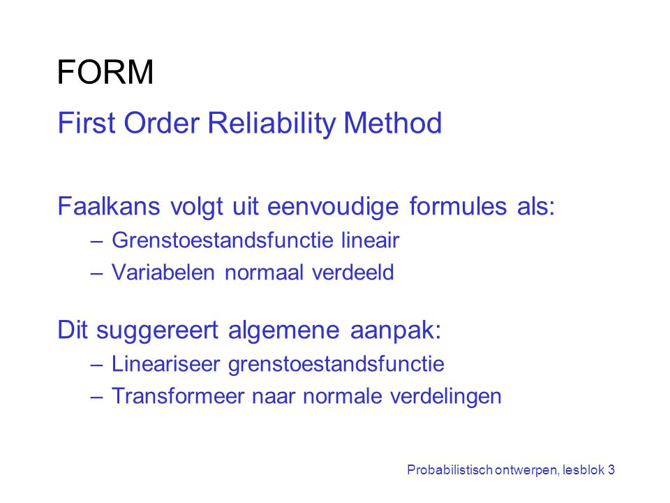 FORM First Order Reliability Method