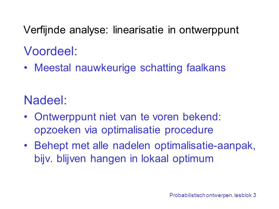 Verfijnde analyse: linearisatie in ontwerppunt