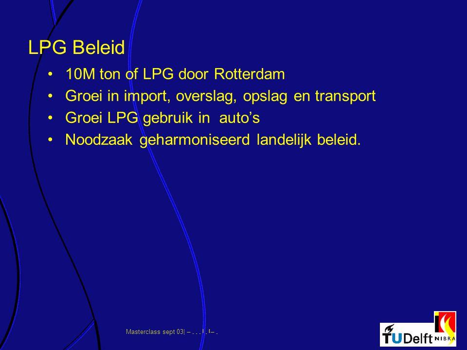 LPG Beleid 10M ton of LPG door Rotterdam