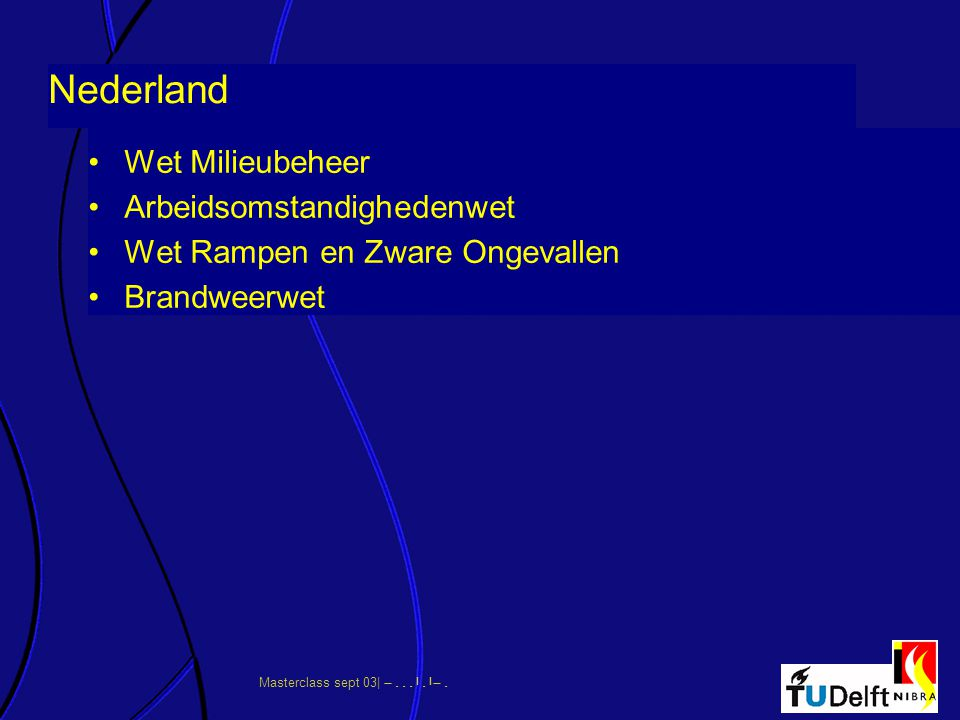 Nederland Wet Milieubeheer Arbeidsomstandighedenwet
