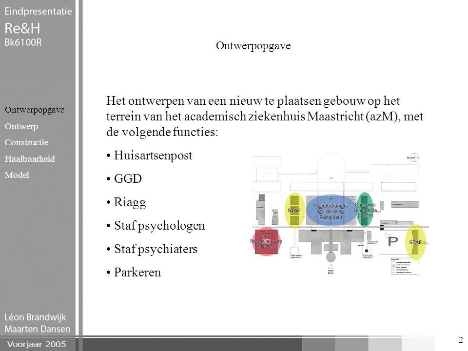 Ontwerpopgave Het ontwerpen van een nieuw te plaatsen gebouw op het terrein van het academisch ziekenhuis Maastricht (azM), met de volgende functies: