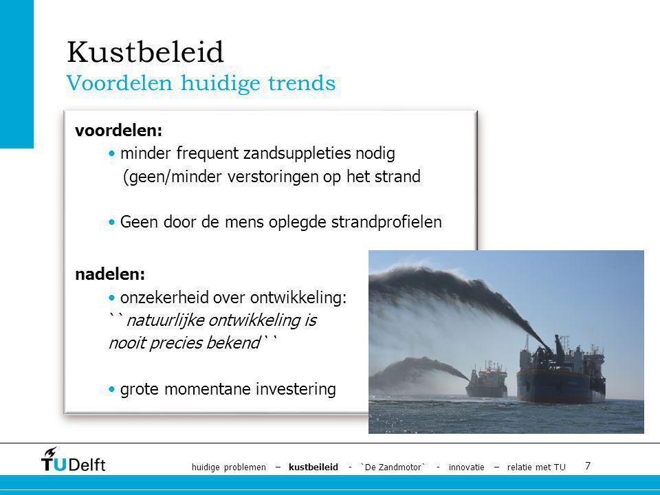 Kustbeleid Voordelen huidige trends voordelen: