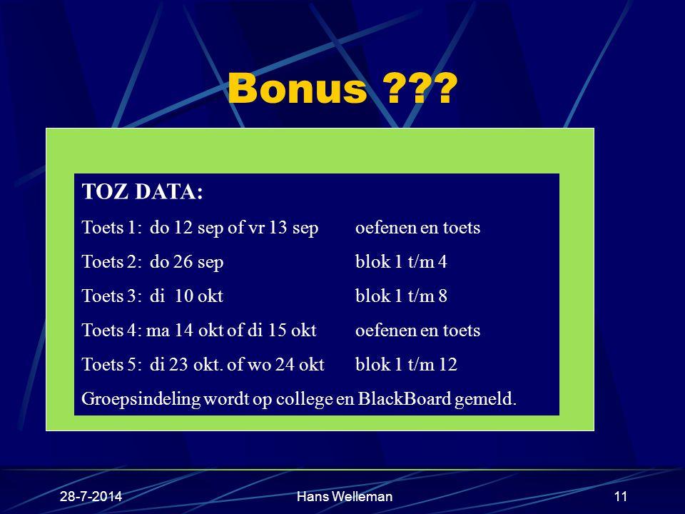 Bonus 6 tussentijdse zelfevaluaties : TOZ Vrijwillige deelname