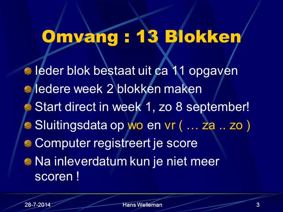 Omvang : 13 Blokken Ieder blok bestaat uit ca 11 opgaven