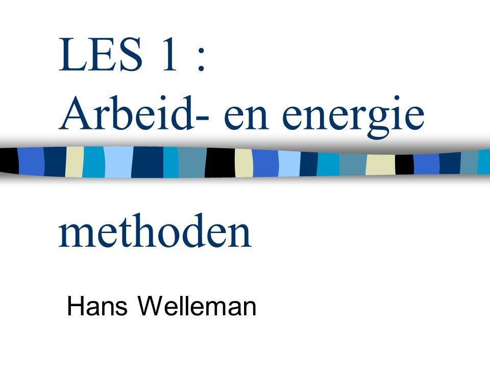 LES 1 : Arbeid- en energie methoden