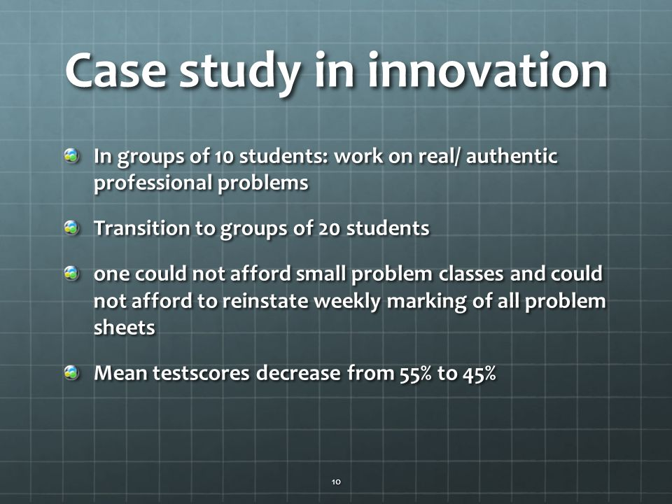 Case study in innovation