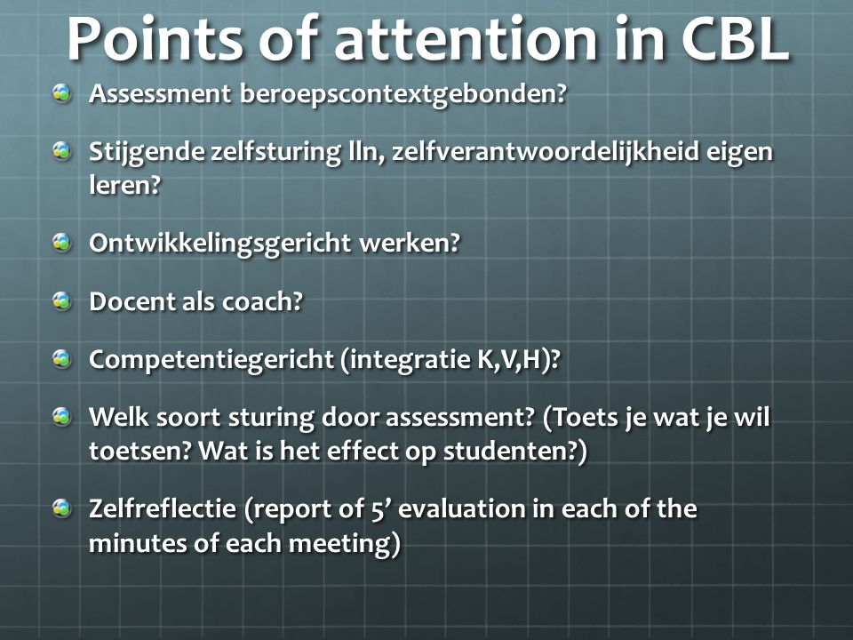 Points of attention in CBL
