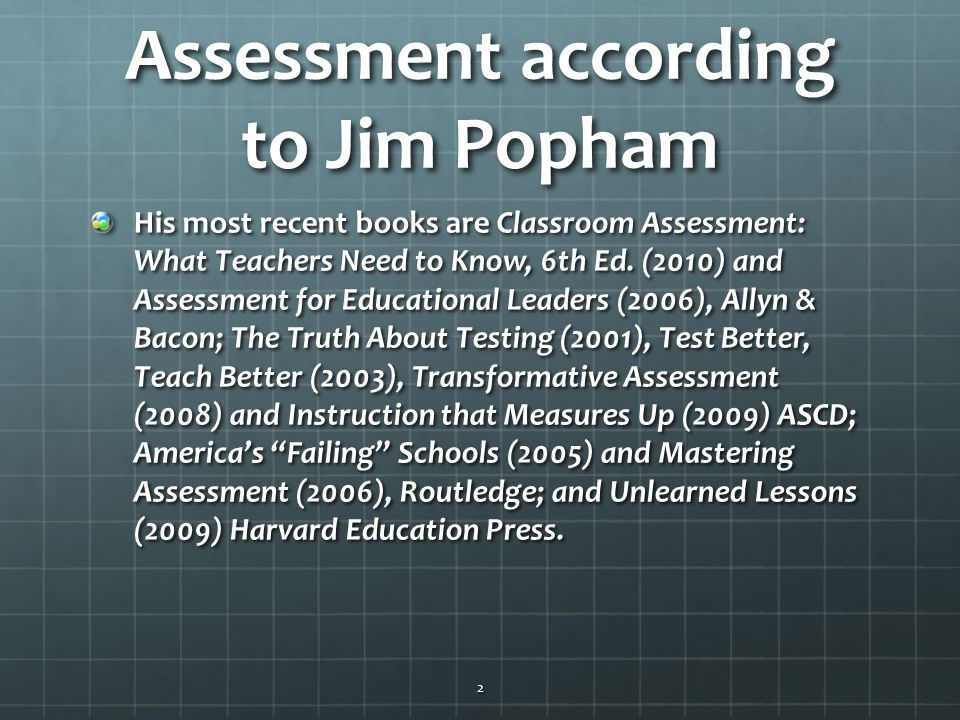Assessment according to Jim Popham