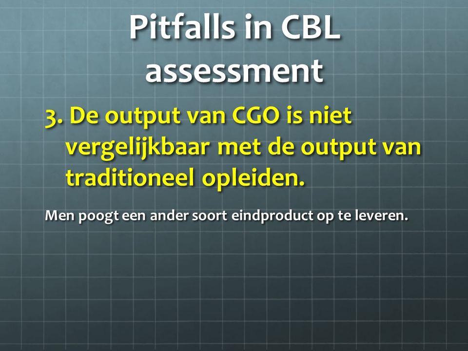 Pitfalls in CBL assessment