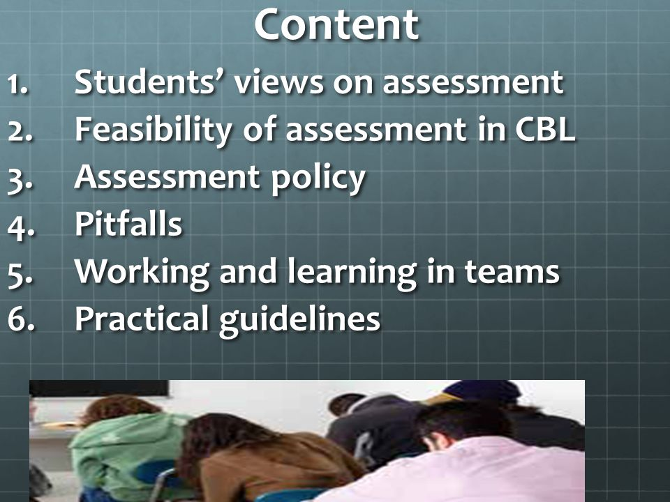 Content Students' views on assessment Feasibility of assessment in CBL