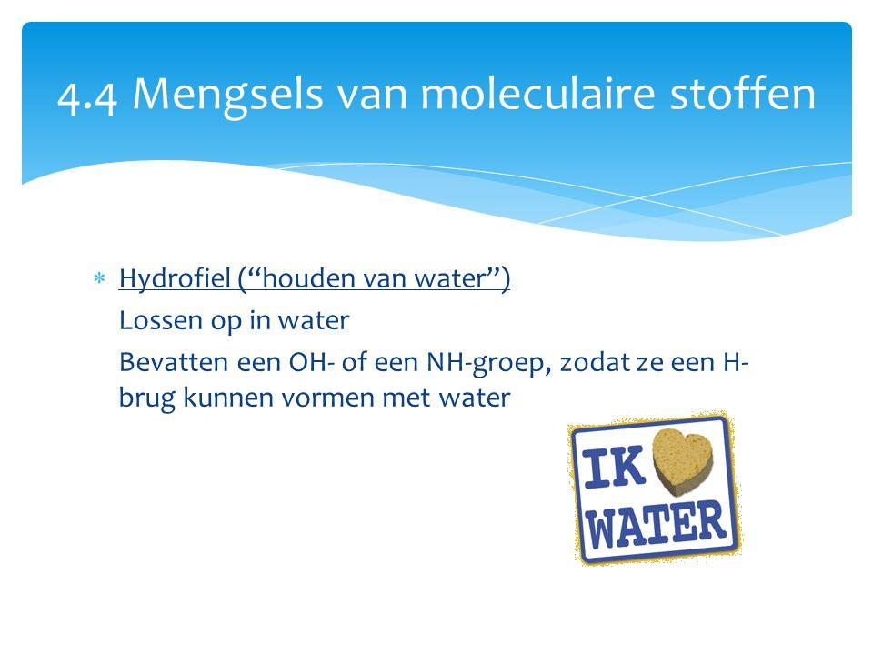 4.4 Mengsels van moleculaire stoffen