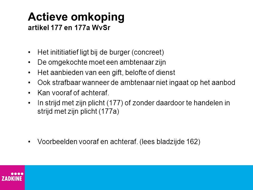 Actieve omkoping artikel 177 en 177a WvSr