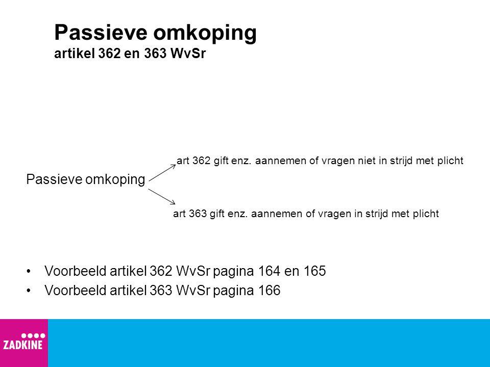 Passieve omkoping artikel 362 en 363 WvSr