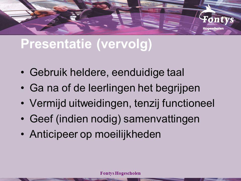 Presentatie (vervolg)