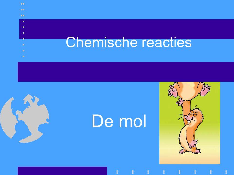 Chemische reacties De mol